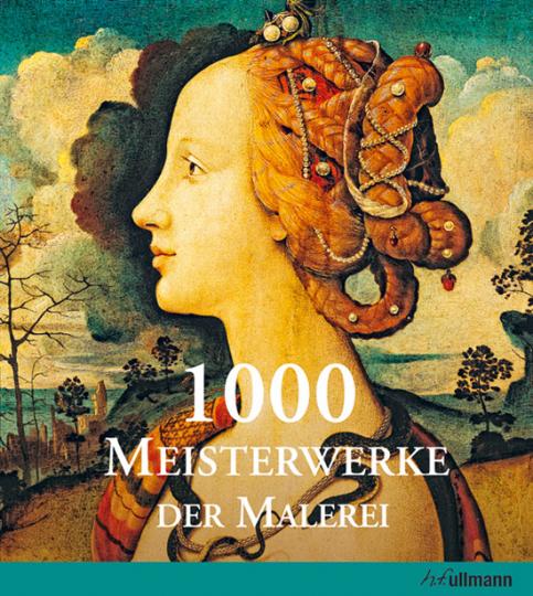1000 Meisterwerke der europäischen Malerei.