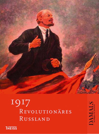 1917 - Revolutionäres Russland.