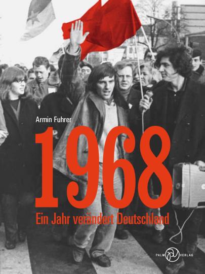 1968. Ein Jahr verändert Deutschland.
