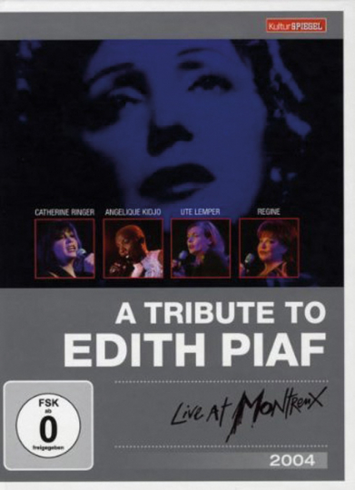 A Tribute to Edith Piaf. Live At Montreux 2004 (Kulturspiegel Edition). DVD.