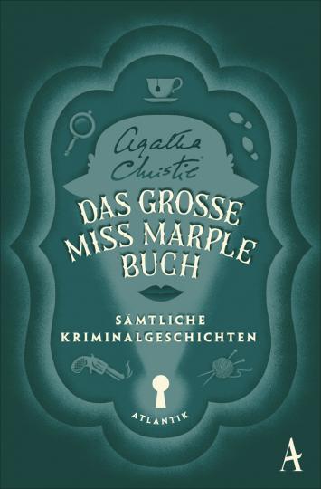 Agatha Christie. Das große Miss-Marple-Buch. Sämtliche Kriminalgeschichten.