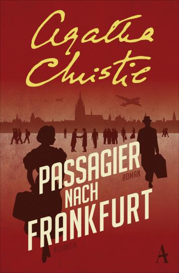 Agatha Christie. Passagier nach Frankfurt.