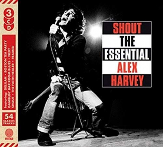 Alex Harvey. Shout: The Essential Alex Harvey. 3 CDs.