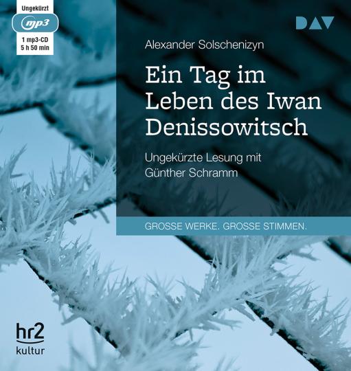 Alexander Solschenizyn. Ein Tag im Leben des Iwan Denissowitsch. mp3-CD.