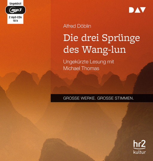 Alfred Döblin. Die drei Sprünge des Wang-lun. 2 mp3-CDs.