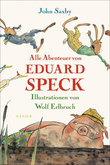 Alle Abenteuer von Eduard Speck.