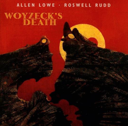 Allen Lowe. Woyzeck's Death. CD.