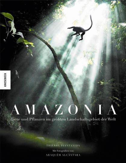 Amazonia. Tiere und Pflanzen im größten Landschaftsgebiet der Welt. Mit 3D-Brille.