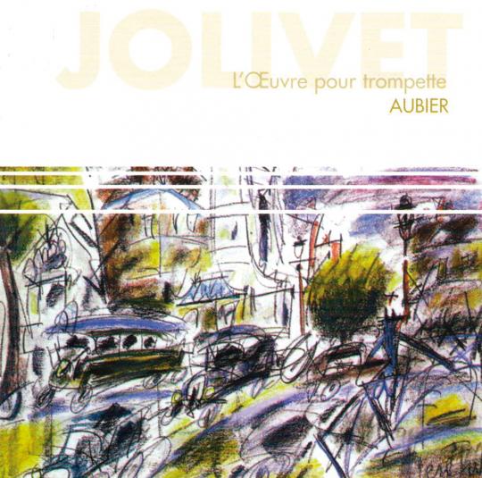 André Jolivet. Werke für Trompete. CD.