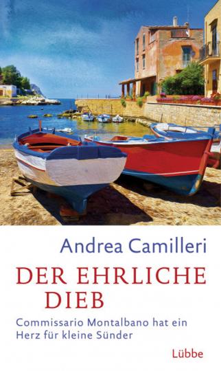 Andrea Camilleri. Der ehrliche Dieb. Commissario Montalbano hat ein Herz für kleine Sünder. Roman.
