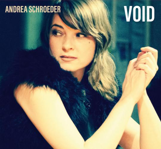 Andrea Schroeder. Void. CD.