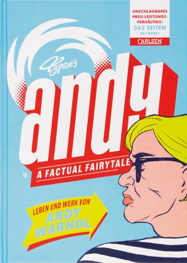 Andy. A Factual Fairytale. Leben und Werk von Andy Warhol.