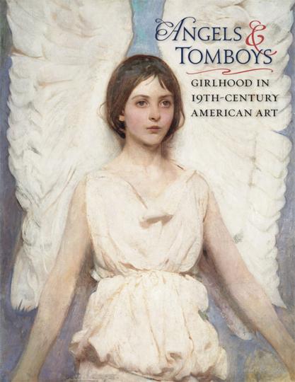 Angels and Tomboys. Weibliche Kindheit in der amerikanischen Kunst des 19. Jahrhunderts.