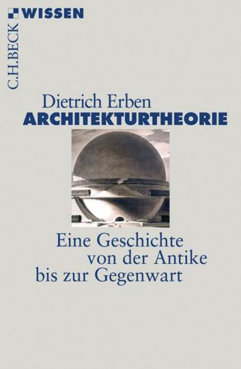 Architekturtheorie. Eine Geschichte von der Antike bis zur Gegenwart.