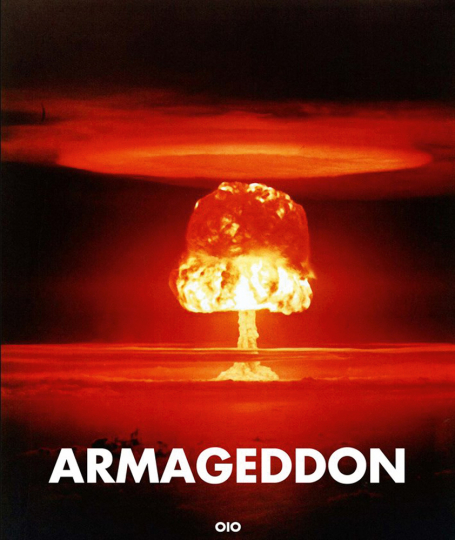 Armageddon. Ein Aufschrei in Bildern.