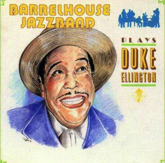 Barrelhouse Jazzband. Plays Duke Ellington. CD.