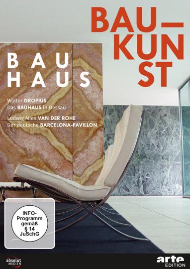 Bauhaus Baukunst. Das Bauhaus in Dessau. Der deutsche Barcelona-Pavillon. DVD.