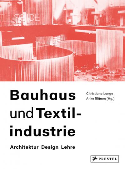 Bauhaus und Textilindustrie. Architektur Design Lehre.