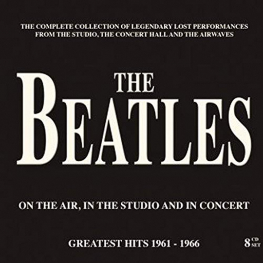 Beatles. On the Air, in the Studio and in Concert. 8 CDs.