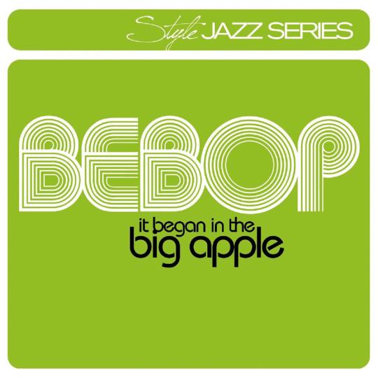 Bebop. It Began In The Big Apple. 2 CDs.