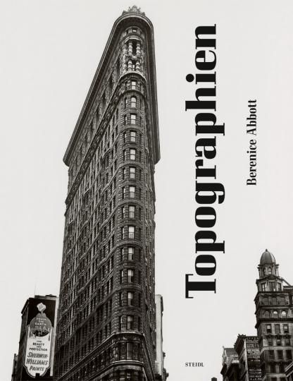 Berenice Abbott. Topographien.