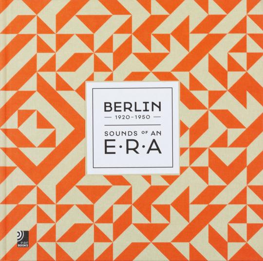 Berlin-Sounds Of An Era. Fotobildband inkl. 3 Audio CDs.