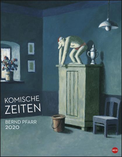 Bernd Pfarr. Komische Zeiten. Posterkalender 2020.