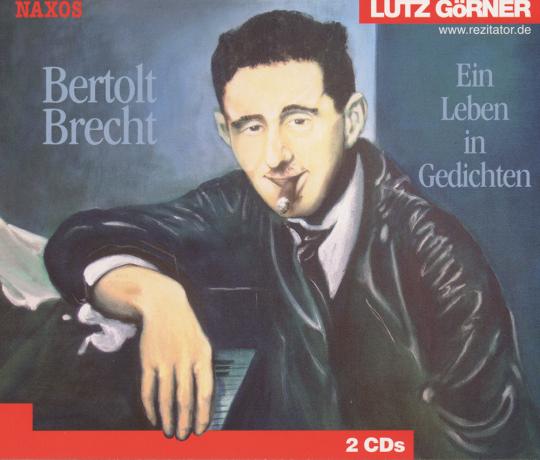 Bertolt Brecht. Ein Leben in Gedichten. 2 CDs.