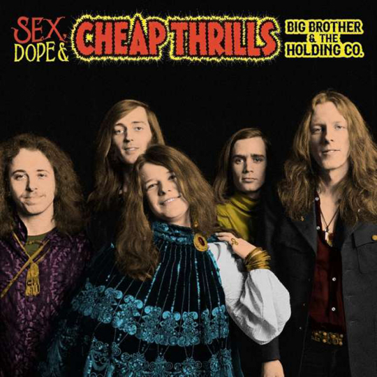 Big Brother & The Holding Company. Sex, Dope & Cheap Thrills. 2 CDs.
