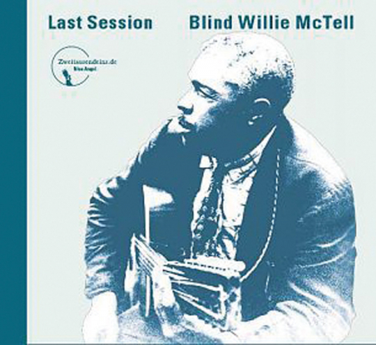 Blind Willie McTell. Last Session. CD.