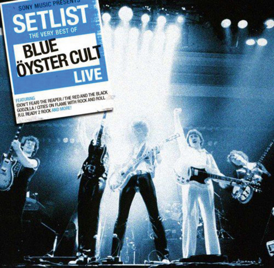 Blue Öyster Cult. Setlist: The Very Best Of Blue Öyster Cult Live. CD.