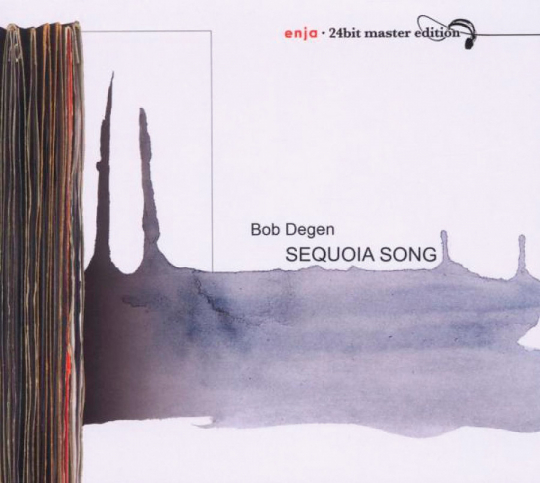 Bob Degen: Sequoia Song. CD.