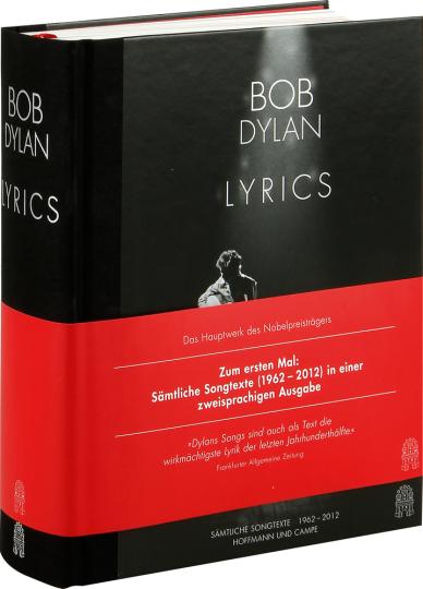 Bob Dylan. Lyrics. Sämtliche Songtexte 1962-2012.