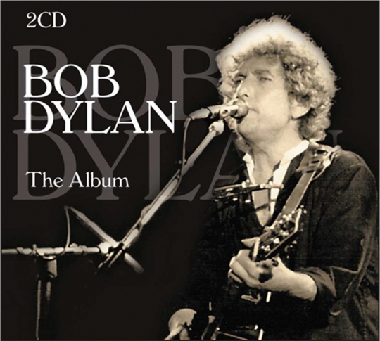 Bob Dylan. The Album. Best of...