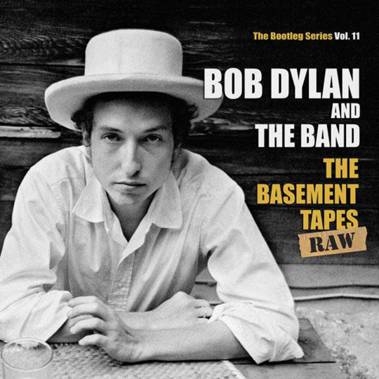 Bob Dylan. The Basement Tapes Raw: The Bootleg Series Vol. 11. 2 CDs.