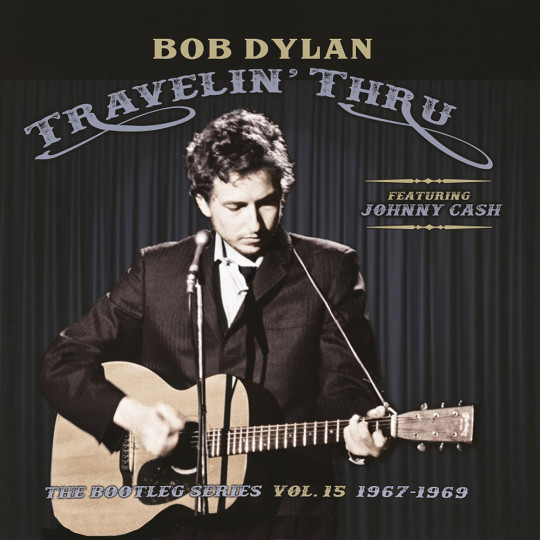 Bob Dylan. Travelin' Thru, 1967 - 1969: The Bootleg Series Vol. 15. 3 CDs.