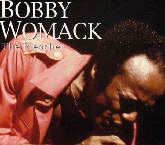 Bobby Womack. The Preacher. 2 CDs.