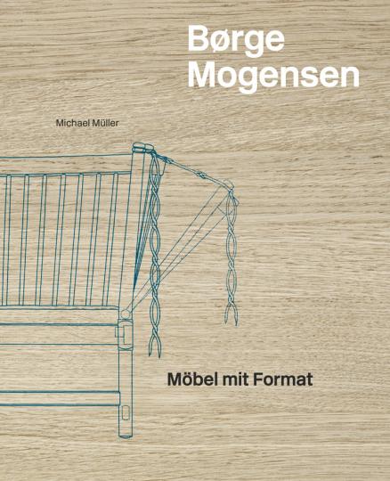 Børge Mogensen. Möbel mit Format.