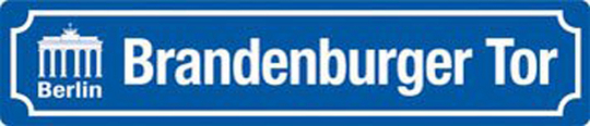 Straßenschild »Berlin Brandenburger Tor«.
