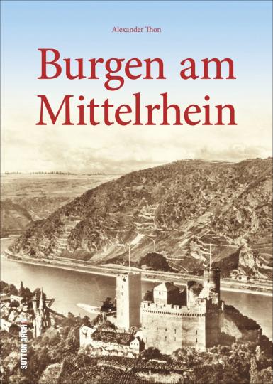 Burgen am Mittelrhein.