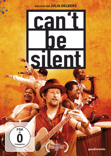 Cant be Silent. Dokumentation. DVD.