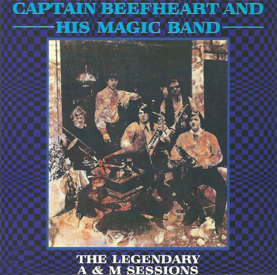 Captain Beefheart. The Legendary A & M Sessions. CD.