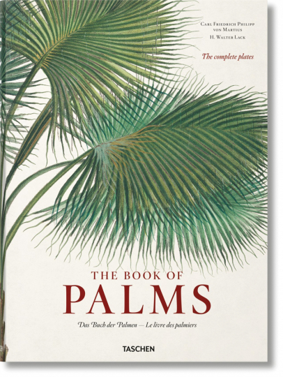 Carl Friedrich Philipp von Martius. The Book of Palms.
