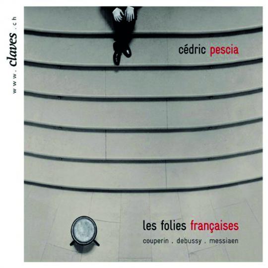 Cédric Pescia. Les Folies Francaises. CD.