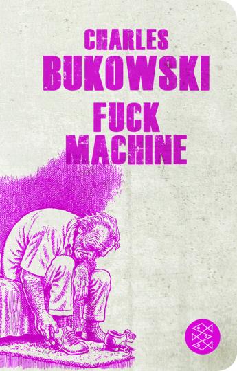 Charles Bukowski. Fuck Machine. Stories.