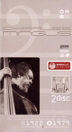 Charles Mingus. Mingus Fingers / Minor Intrusions. Classic Jazz Archive. 2 CDs.