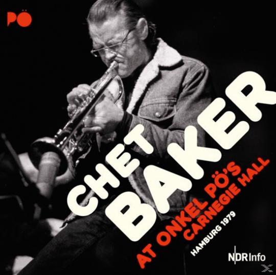 Chet Baker. At Onkel PÖ's Carnegie Hall Hamburg 1979. 2 Vinyl LPs.