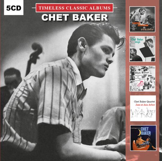 Chet Baker. Timeless Classic Albums. 5 CDs.