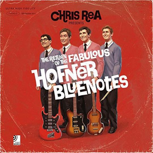 Chris Rea. The Return of the Fabulous Hofner Bluenotes.