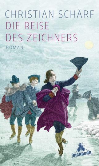 Christian Schärf. Die Reise des Zeichners. Roman.